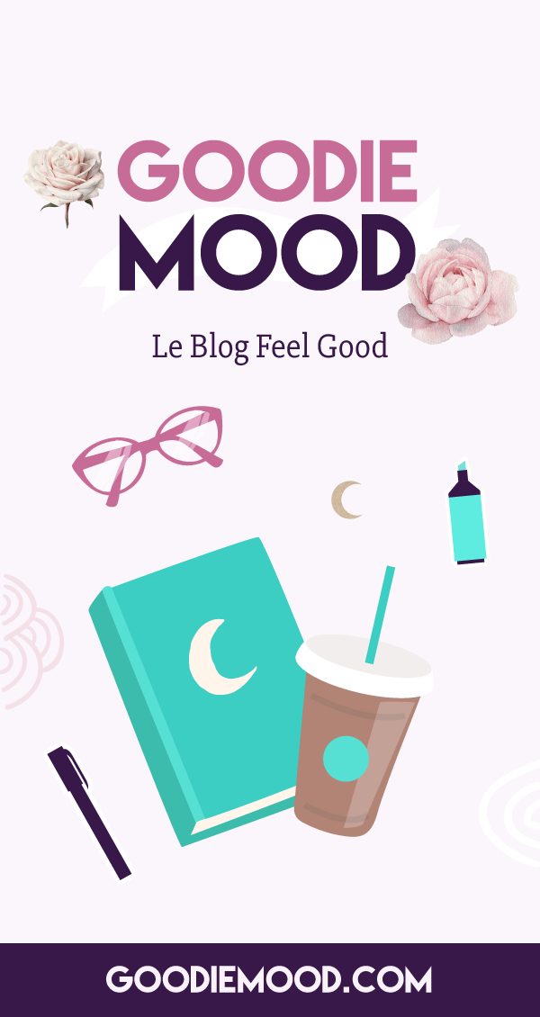 💗 Goodie Mood, le blog Feel Good et Créativité ! 🌟 #blog #feelgood #goodiemood #illustration #infographie #graphisme #livre #lecture #developpementpersonnel #psychologiepositive #bienetre #inspiration #feelgood #creativite