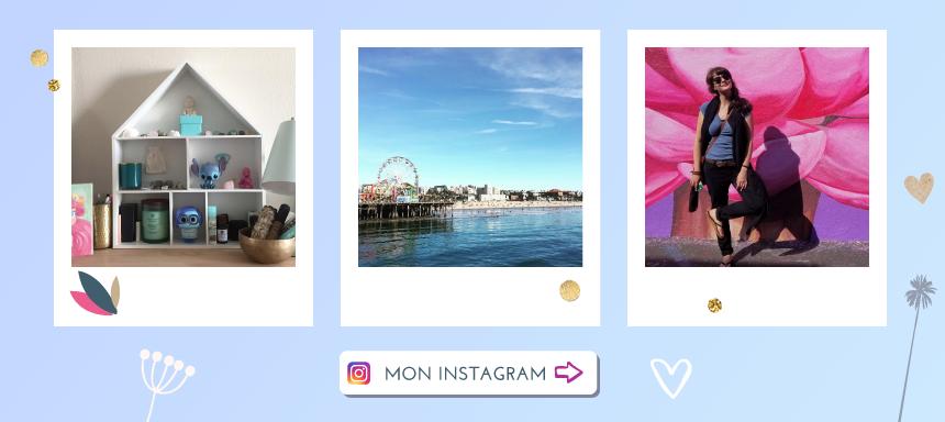 Clique pour découvrir mon compte Instagram, coloré et ensoleillé !
