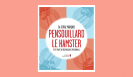 """résumé du livre """"Pensouillard le hamster"""" de Serge Marquis"""