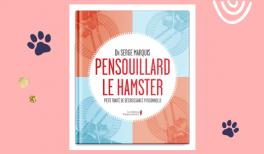 vignetteRésumé du livre Pensouillard le Hamster du Dr Serge Marquis - vignette