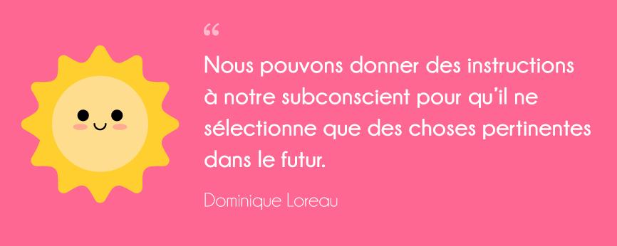 l'art de la simplicité Dominique Loreau citation livre subconscient