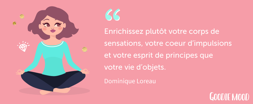 "citation de Dominique Loreau, ""L'art de la simplicité"""