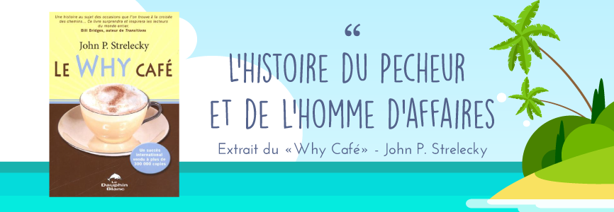 le why cafe pecheur homme d'affaire cover
