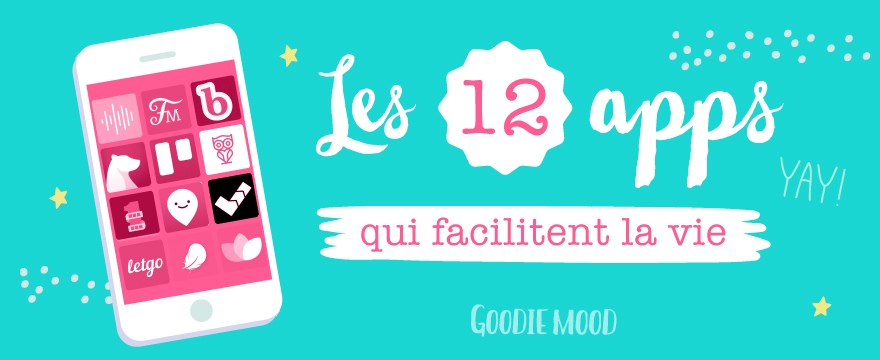 12 apps qui facilitent la vie