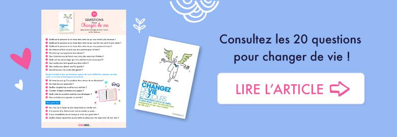 """20 questions pour changer de vie - Issues du livre """"Changez de vie en 7 jours"""" de Paul McKenna"""