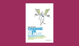 """Résumé du livre de Paul McKenna """"Changez de vie en 7 jours"""""""