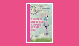 """Résumé du livre """"Ta deuxieme vie commence quand tu réalises que tu n""""en as qu'une"""""""