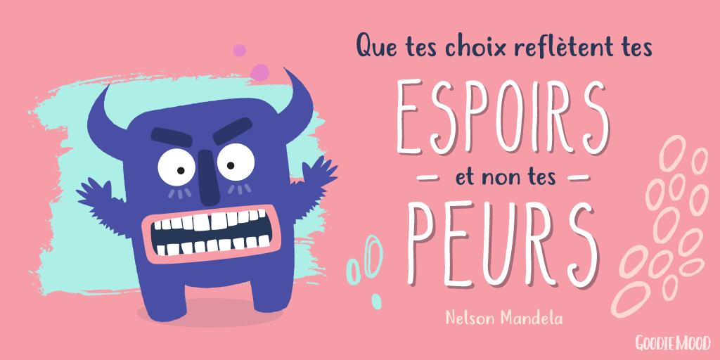 """Citation de Nelson Mandela """"Que tes choix reflètent tes espoirs et non tes peurs"""""""