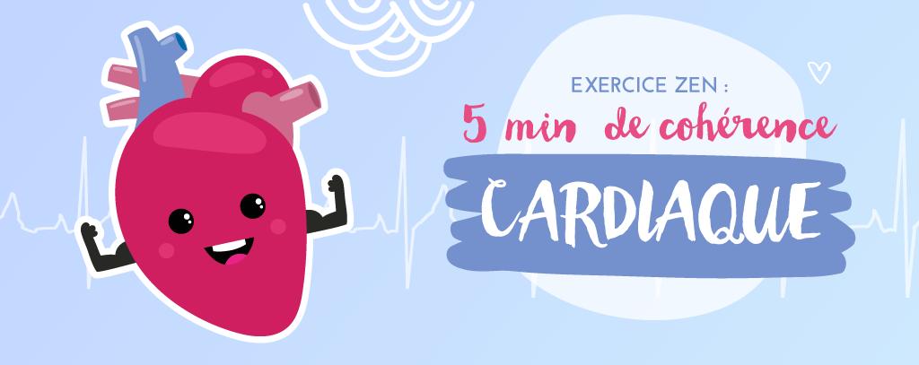 5 minutes d'exercice de cohérence cardiaque pour développer le calme et diminuer le stress