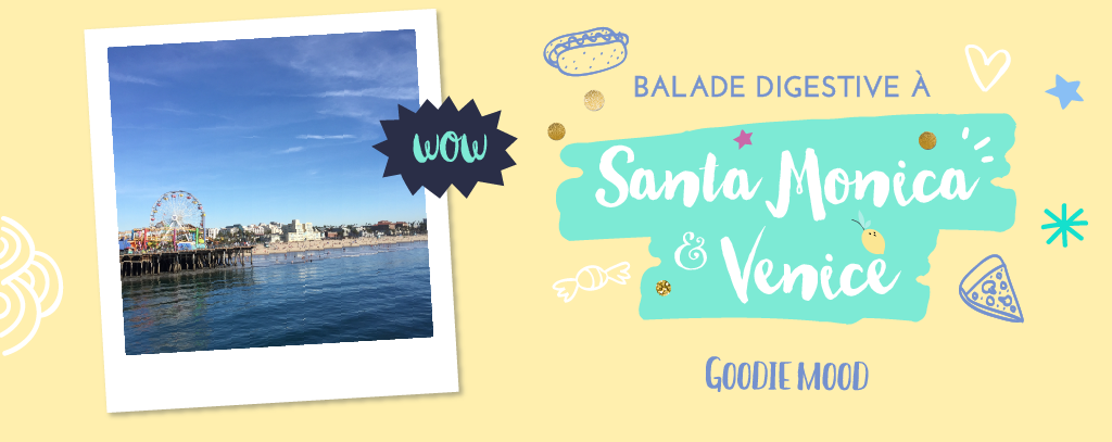 Balade à Santa Monica et Venice Beach - Los Angeles, California