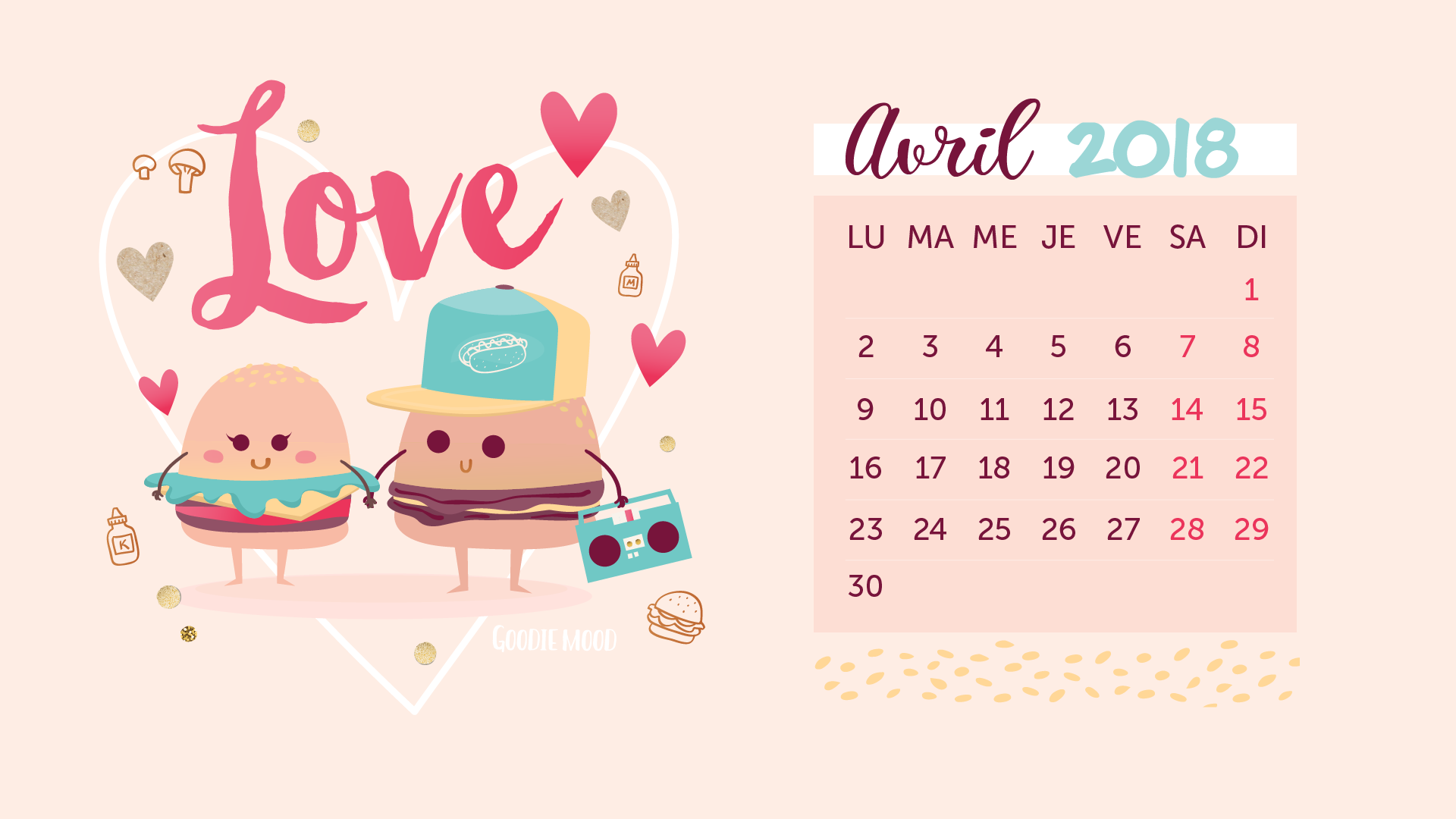 calendrier pour avril 2018 burgers en amour goodie mood. Black Bedroom Furniture Sets. Home Design Ideas