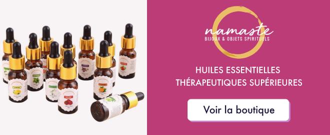 huiles essentielles thérapeutiques supérieures - Boutique Namasté