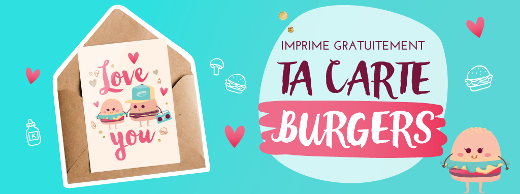 "Imprime ta carte gratuite illustrée ""Burgers in Love"" sur Goodie Mood, le blog Feel Good"