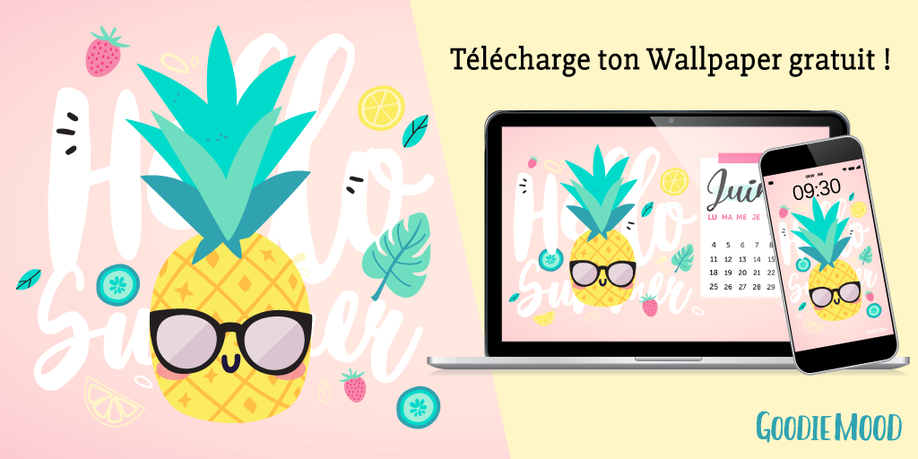 🍍Télécharge gratuitement ton wallpaper / calendrier pour juin 2018 avec Anna l'ananas qui est prête pour l'été ! Sur ⭐️Goodie Mood, le blog feel good et créativité #wallpaper #calendrier #juin #hellosummer #ete #gratuit #printable #goodie #ananas #illustration