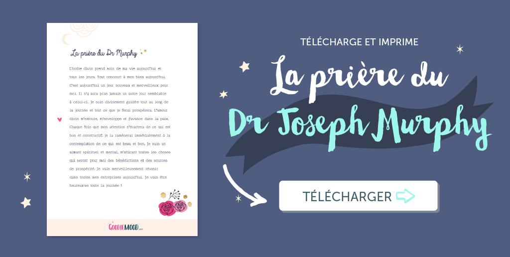 👉🏻 Imprime la prière du Dr Joseph Murphy sur Goodie Mood, le blog Feel Good et Créativité