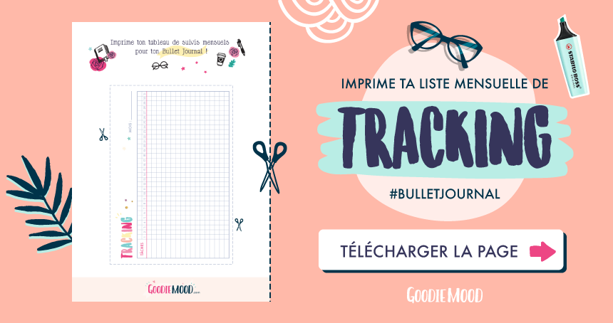 🦄✔️Goodie gratuit à imprimer ! Imprimer ton tableau de suivis (tracking) mensuels pour ton Bullet Journal ! Sur Goodie Mood, le blog Feel Good et Créativité #BuJo #bulletJournal #creativite #organisation #planning #tracking #sohohana #goodiemood #blogfille #methode #motivation