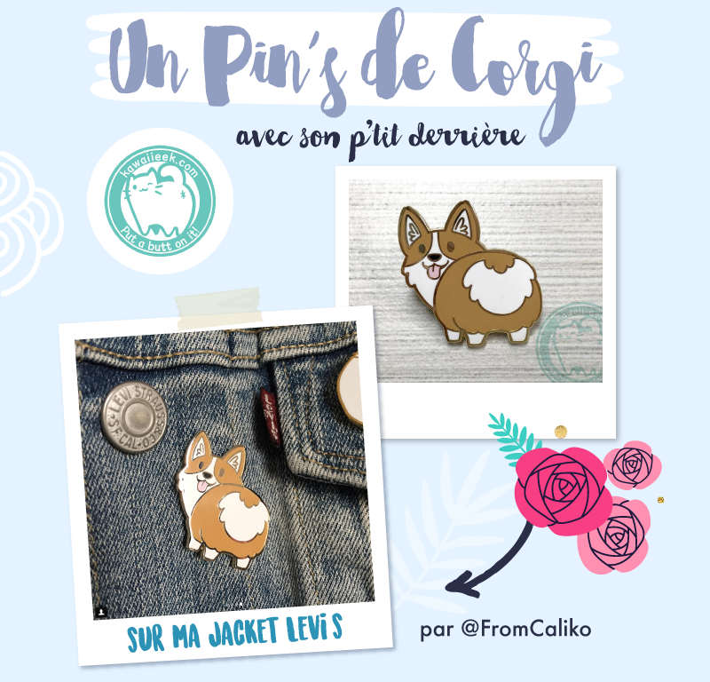 Pins Corgi from Caliko - Goodie Mood - Merci pour les 50 cafés via le service de don KO-FI !