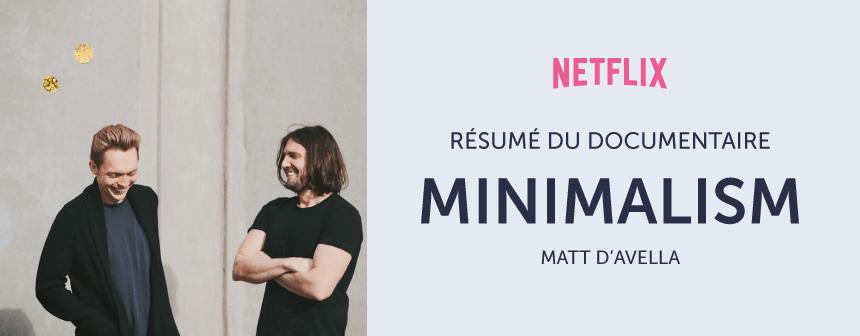 Documentaire Netflix sur le minimalisme - résumé
