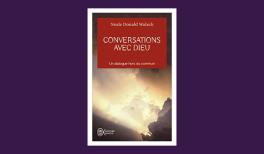"""Résumé du livre """"conversations avec Dieu"""""""