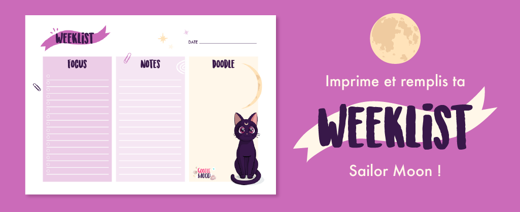 🖋 Imprime et remplis ta Weeklist gratuite pour t'aider à tenir tes objectifs ! ⭐️ Sur Goodie Mood, le blog Feel Good et Créativité ! #weeklist #todolist #goodie #gratuit #cadeau #sailormoon #luna #cat #cute #graphisme #graphicdesign #printable #illustration #adorable #objectif #smart #motivation
