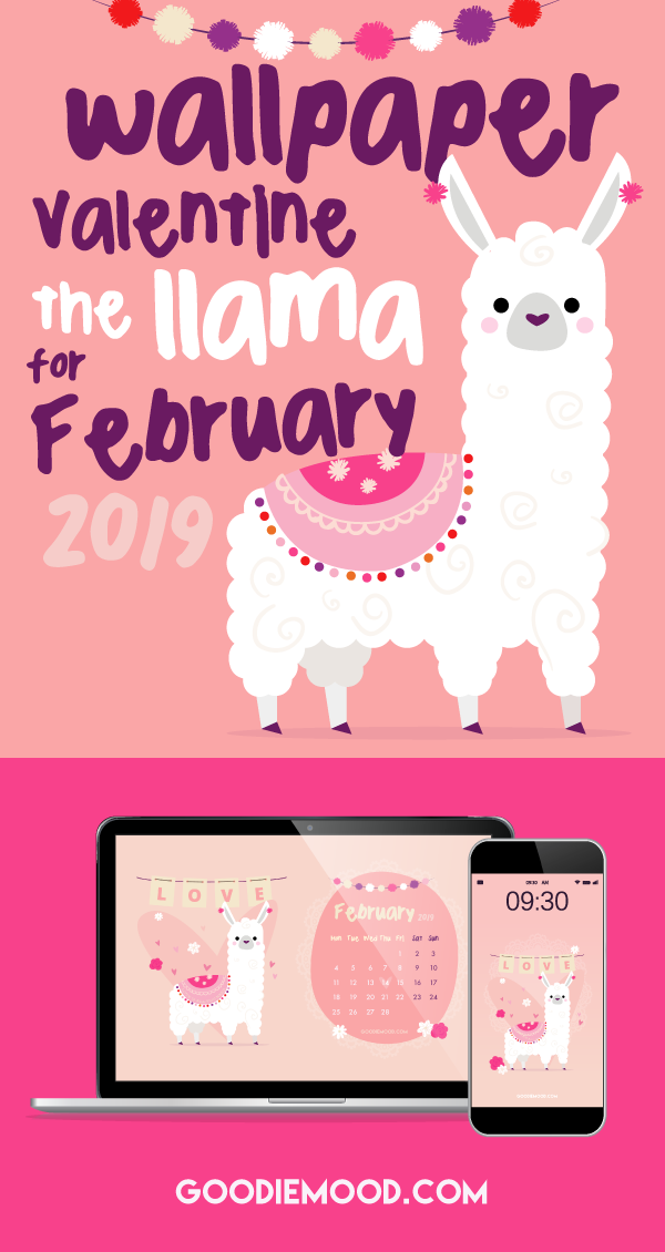 "Download your FREE WALLPAPER ""Valentine the Cute Llama"" for February 2019 ! On Goodie Mood, the Feel Good Blog 🦙 #llama #cute #wallpaper #desktop #iphone #free #printable #goodie #calendar #smile #fun #cutenessoverload"