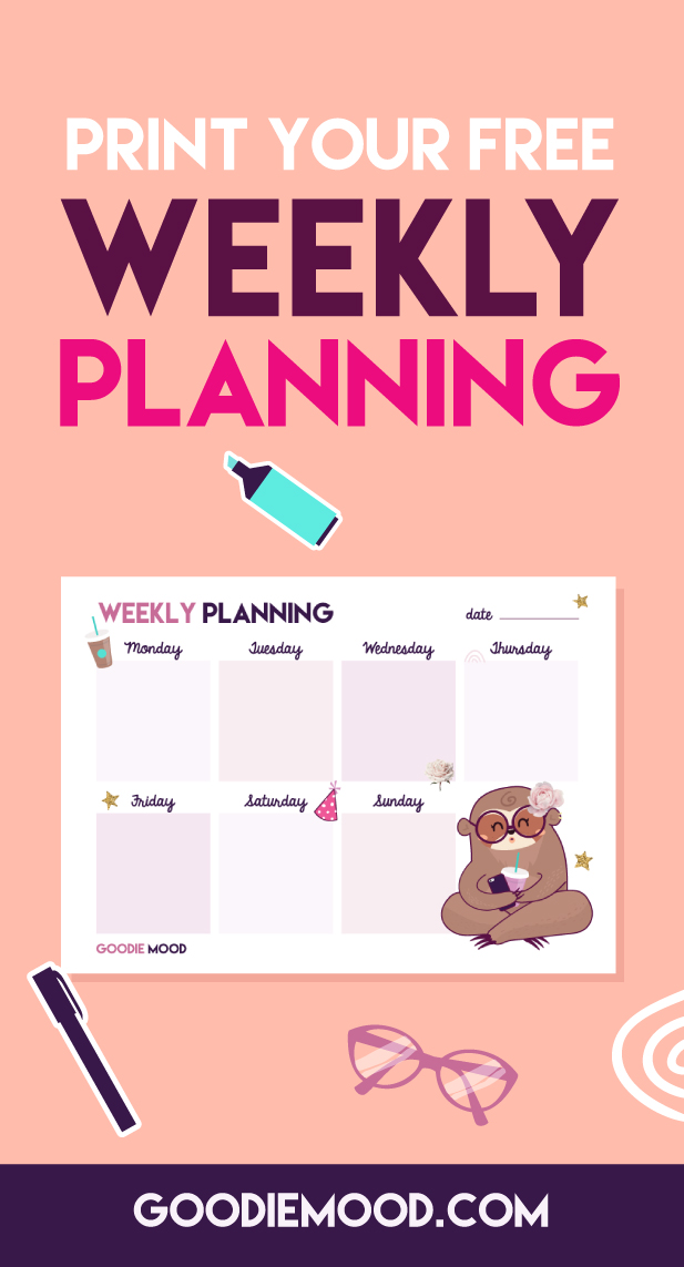 🌟Download this free weekly planner to stay organized ! 💗On Goodie Mood, the Feel Good Blog 🌟 #planner #todolist #sloth #illustration #graphicdesign #gift #free #bujo #bulletjournal #organization