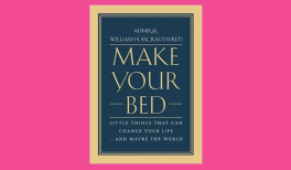 """Book Summary of """"Make your Bed"""" by William H. McRaven"""