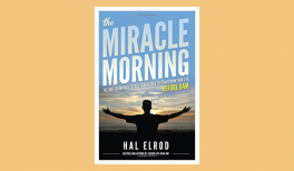 "Summary of the book ""The Miracle Morning"" by Hal Elrod"