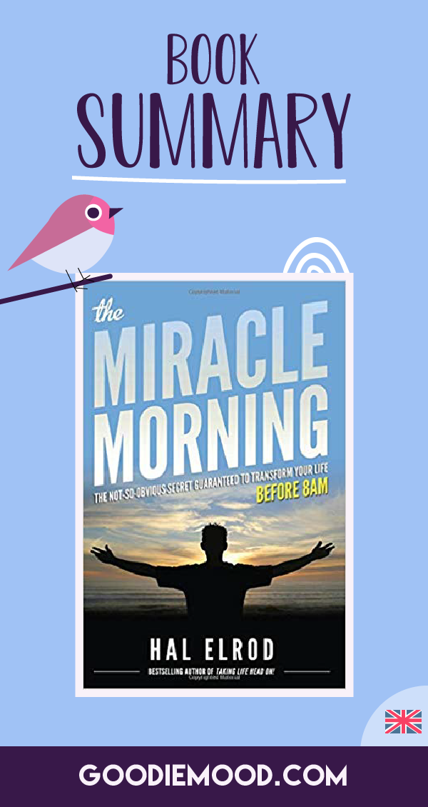 "☀️ Read the summary of ""The Miracle Morning"" in this illustrated infographics ! 🦄 Goodie Mood, the Feel Good Blog 💗 #miraclemorning #halelrod #infographics #illustration #summary #feelgood #routine #motivation #happiness #selfdevelopment #personaldevelopment"
