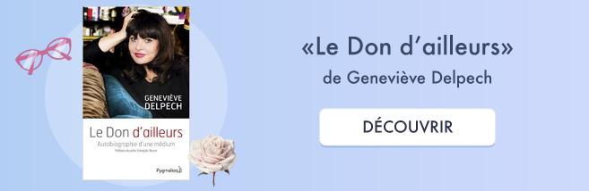 Le don d'ailleurs de Geneviève Delpech