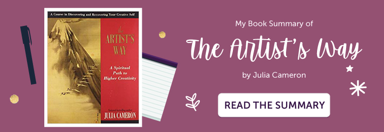 "Click to discover the summary of ""The Artist's way"" by Julia Cameron"