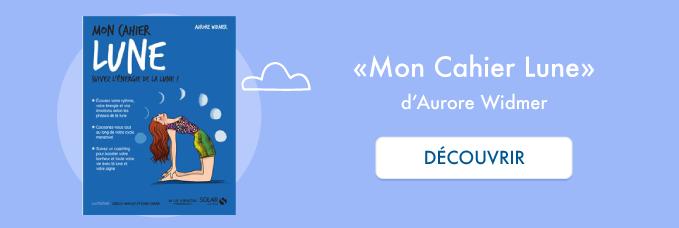 """Guide """"Mon cahier Lune"""" d'Aurore Widmer"""
