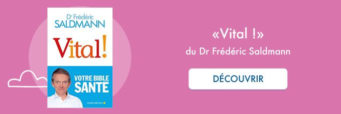 """Livre """"Vital !"""" du Dr Frédéric Saldmann"""