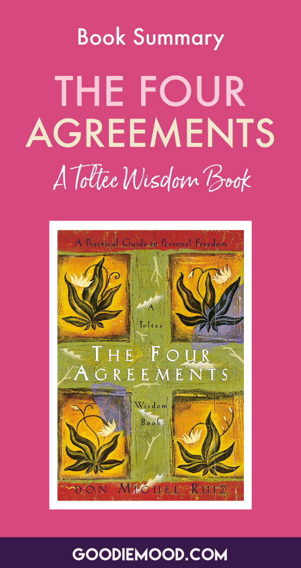 "Read the summary of ""The Four Agreements"", a Toltec Wisdom Book by Don Miguel Ruiz 🌟 #thefouragreements #summary #book #donmiguelruiz #toltec #wisdom #happiness #selfhelp #infographics"