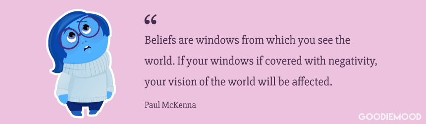 """Beliefs are windows from which you see the world. If your windows if covered with negativity, your vision of the world will be affected."" Paul Mckenna #quote"