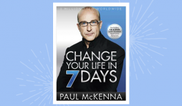 """Summary of the book """"Change your life in 7 days"""" by Paul McKenna #selfhelp #paulmckenna #hypnose #infographics"""