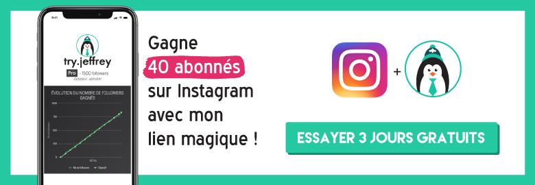 Gagne 40 followers sur Instagram gratuitement avec Try Jeffrey