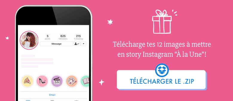 Télécharge tes 12 images à mettre en couverture à la une sur instagram !