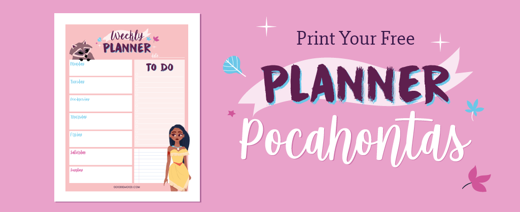 Print your free weekly planner Pocahontas #pocahontas #disney #planner #organisation