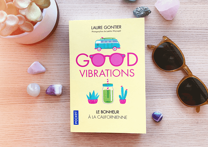 "livre ""Good Vibrations"" de Laure Gontier"