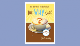 "Summary of the book ""The Why Café"" by John P. Strelecky"