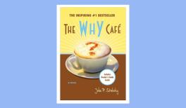 Summary of the Why Café