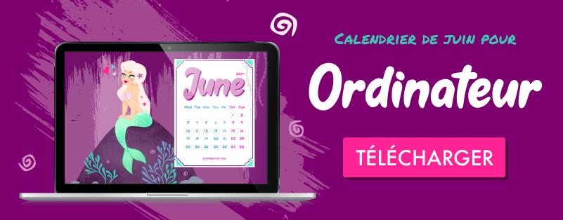 """Click pour télécharger ton calendrier gratuit """"sirène"""" pour Juin 2019"""