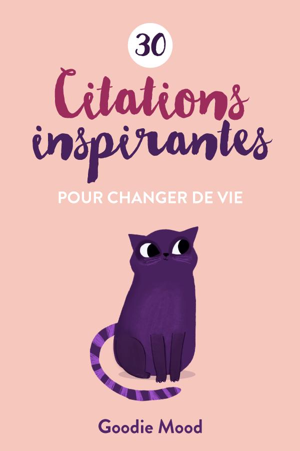 30 citations inspirantes et illustrées pour changer de vie!