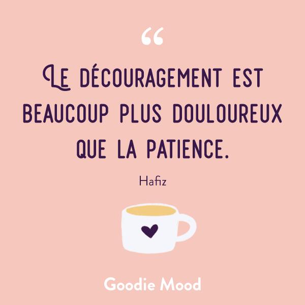 """""""Le découragement est beaucoup plus douloureux que la patience."""" - Hafiz #citation #inspiration #patience #feelgood"""