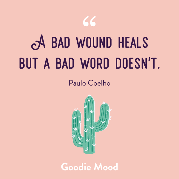 """A bad wound heals but a bad word doesn't."" - Paulo Coelho #citation #inspiration #feelgood"