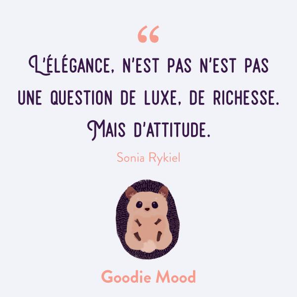 """""""L'élégance, n'est pas n'est pas une question de luxe, de richesse. Mais d'attitude."""" #citation #Inspiration #feelgood"""