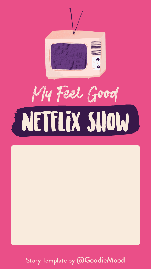 Free Instagram Story Template - My favorite Netflix show
