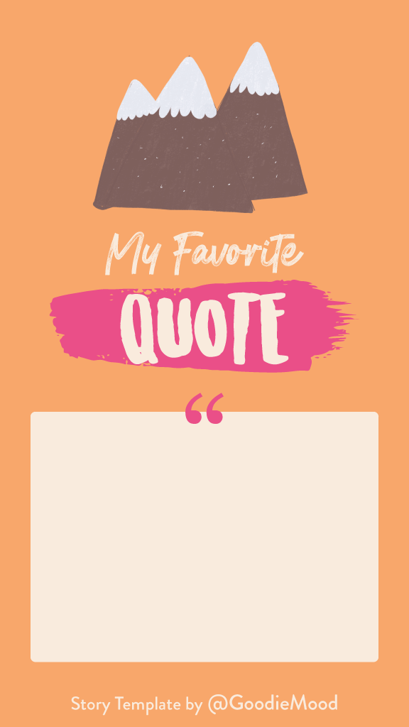 Free Instagram Story Template - My favorite inspirational quote