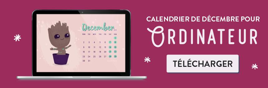 Telechargez votre calendrier gratuit decembre 2019 I am groot - Goodie Mood - blog feel good